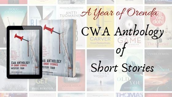 A Year of Orenda – The CWA Short Story Anthology: MysteryTour