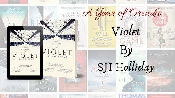 A Year of Orenda – Violet by SJIHolliday