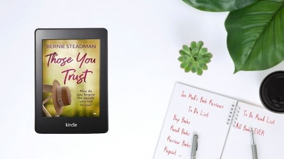 Those You Trust by Bernie Steadman
