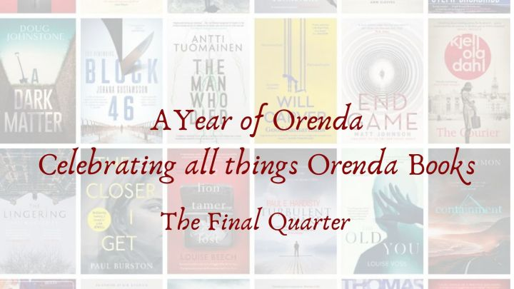 A Year of Orenda – The Final Quarter