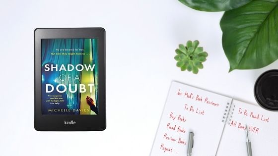 Shadow Of A Doubt by Michelle Davies