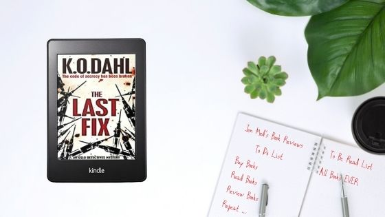 The Last Fix by Kjell Ola Dahl trns Don Bartlett