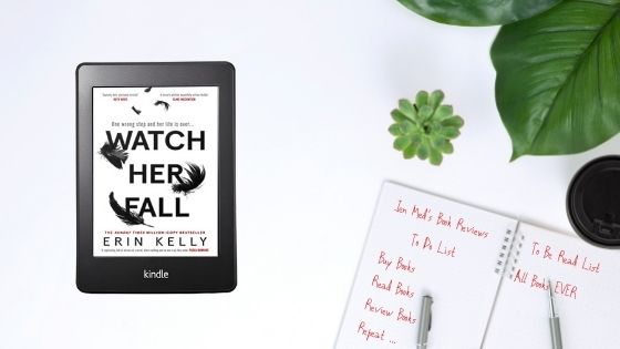 Watch Her Fall by ErinKelly