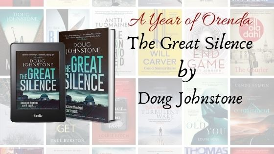 A(nother) Year Of Orenda –  The Great Silence by DougJohnstone
