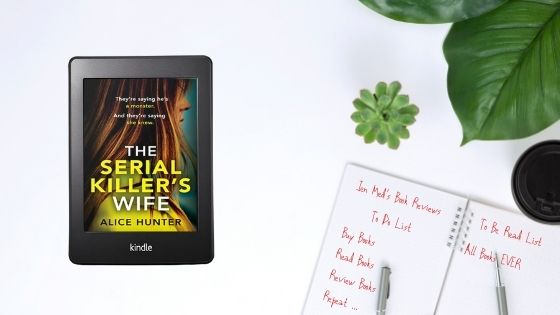 The Serial Killer's Wife by AliceHunter