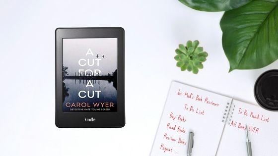 A Cut For A Cut by CarolWyer