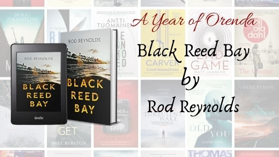 A(nother) Year Of Orenda – Black Reed Bay by RodReynolds