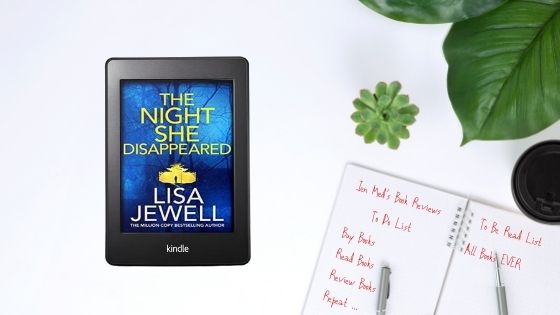 The Night She Disappeared by LisaJewell