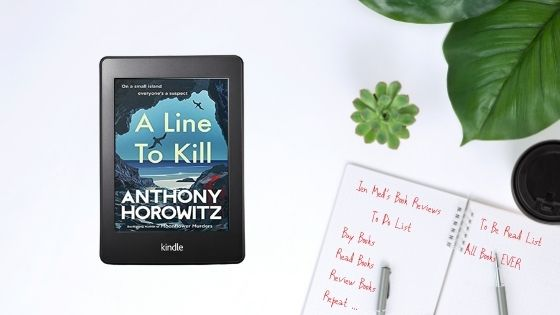 A Line To Kill by AnthonyHorowitz