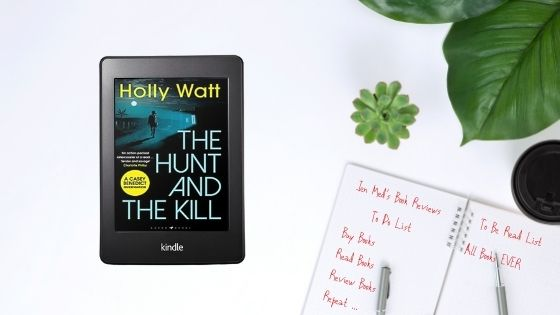 The Hunt and the Kill by HollyWatt