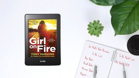 Girl On Fire by TonyParsons